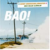 Music : Bao by Benny Orkester Anderssons (2004-06-23)