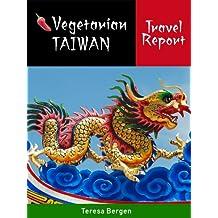 Vegetarian Taiwan Travel Report
