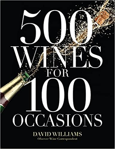 Amazon Fr 500 Wines For 100 Occasions David Williams Ph
