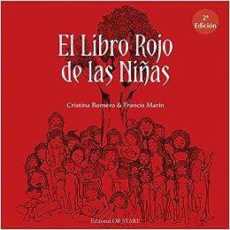 EL LIBRO ROJO DE LAS NINAS (3? ED.) (En papel): Cristina Romero Miralles: 9788494542312: Amazon.com: Books