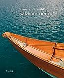 Salzkammergut: Mit einem Vorwort von Alfred Komarek