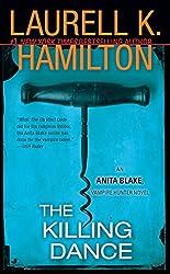 The Killing Dance: An Anita Blake, Vampire Hunter Novel
