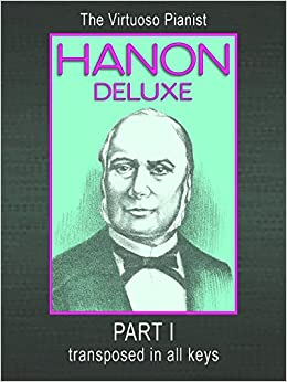 Book Hanon Deluxe The Virtuoso Pianist Transposed In All Keys - Part I
