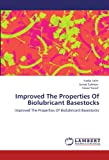 Improved the Properties of Biolubricant Basestocks, Nadia Salih and Jumat Salimon, 3845422815