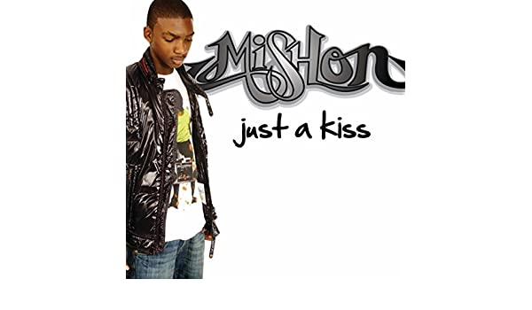 mishon just a kiss mp3