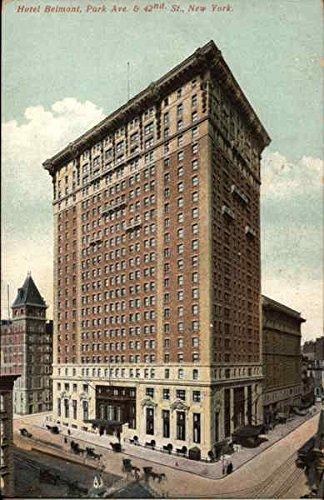 Hotel Belmont, Park Ave. & 42nd St New York, New York Original Vintage - Park 42nd And