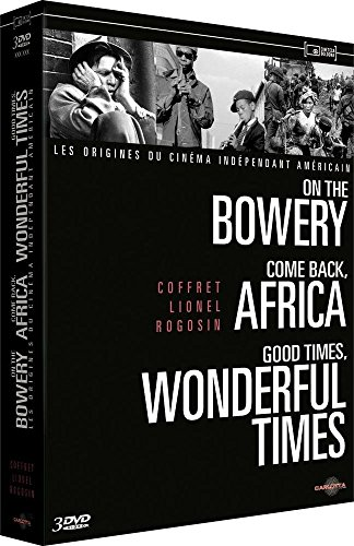 Coffret Lionel Rogosin (On the Bowery / Come back Africa / Good Times Wonderful Times)