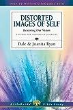 Distorted Images of Self, Dale Ryan and Juanita Ryan, 0830831495