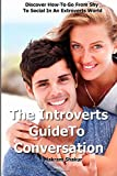 Introverts Guide to Conversation, Makram Shakur, 1500576786