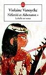 Nefertiti et Akhenaton, tome 1 : La Belle est venue par Vanoyeke