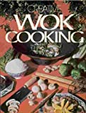 Creative Wok Cooking, Outlet Book Company Staff and Random House Value Publishing Staff, 0517191547