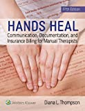 Publisher's Note: Products purchased from 3rd Party sellers are not guaranteed by the Publisher for quality, authenticity, or access to any online entitlements included with the product. This 5th Edition of Hands Heal offers massage therapy studen...
