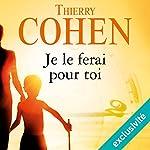 Je le ferai pour toi | Thierry Cohen