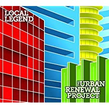 Local Legend by The Urban Renewal Project