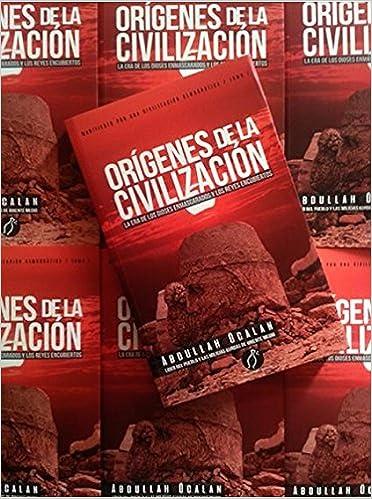 Orígenes de la Civilización la era de los dioses enmascarados y los Reyes encubiertos Paperback – 2017