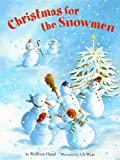 Christmas for the Snowmen, Wolfram Hanel, 0735820945