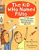 The Kid Who Named Pluto, Marc McCutcheon, 081183770X