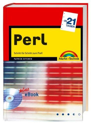 Perl in 21 Tagen Schritt für Schritt zum Profi - plus eBook (in 14/21 Tagen)