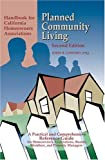 img - for Planned Community Living: Handbook for California Homeowners Associations book / textbook / text book