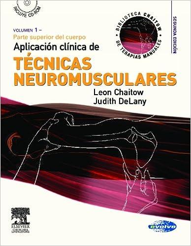 Amazon libros electrónicos gratis: Aplicación clínica de técnicas neuromusculares. Vol. 1: Parte superior del cuerpo + CD-ROM RTF