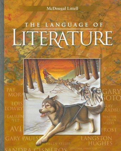 McDougal Littell Language of Literature: Student Edition Grade 6 2006 by McDougal Littel
