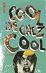 Cool de chez cool par Vizzini