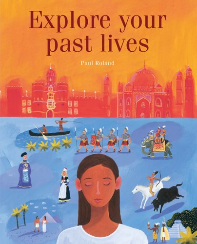 Explore Your Past Lives ebook
