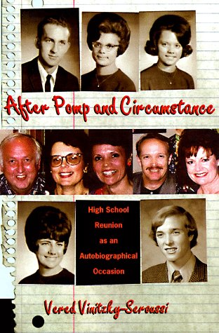 After Pomp and Circumstance: High School Reunion as an...