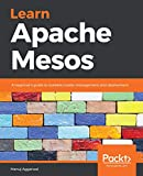 Read Learn Apache Mesos: A beginner's guide to scalable cluster management and deployment Reader