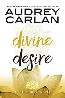 Divine Desire (The Lotus House Series Book 3) by [Carlan, Audrey]