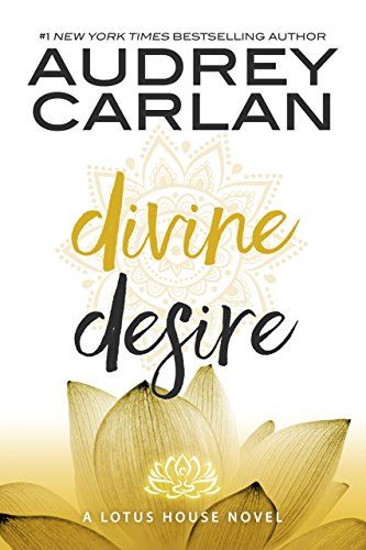 Divine desire the lotus house series book 3 kindle edition by divine desire the lotus house series book 3 by carlan audrey fandeluxe Gallery