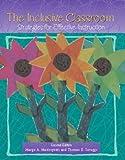The Inclusive Classroom, Margo A. Mastropieri and Thomas E. Scruggs, 0131397990