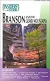 The Insiders' Guide to Branson and the Ozark Mountains, Fred Pfister and Jennifer Marsh, 1573800856