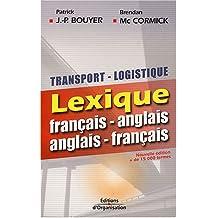 TRANSPORT LOGISTIQUE LEXIQUE FRANÇAIS-ANGLAIS ANGLAIS-FRANÇAIS  N.E.