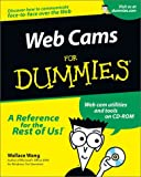 Web Cams for Dummies, Wallace Wang, 0764507435