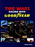 Tire Wars, William Neely, 089404091X