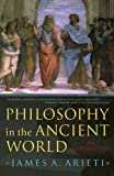 Philosophy in the Ancient World, James A. Arieti, 074253328X