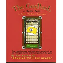 The GosPool of bank pool (Bank Pool Instruction by Freddy the Beard Bentivegna Book 1)