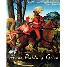 Hans Baldung Grien: 45+ Renaissance Paintings