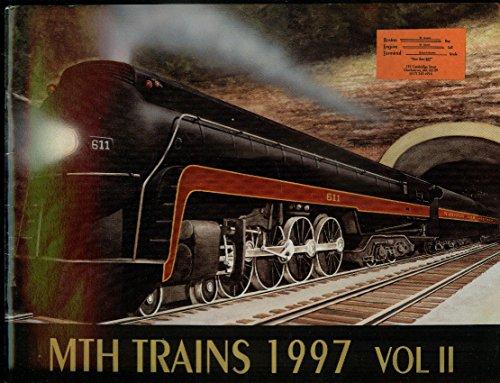 MTH Electric Trains catalog 1997 Volume II Tinplate RailKing Premier