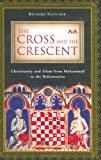 The Cross and the Crescent, Richard Fletcher, 0670032719