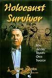 Holocaust Survivor, Mike Jacobs, 157168543X