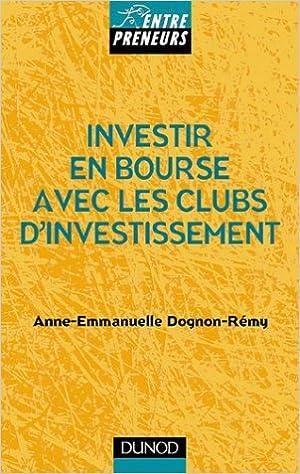 Lire le livre en ligne gratuitement pdf download Les Clubs d'investissement : Comment s'initier et pratiquer la Bourse PDF 2100049399