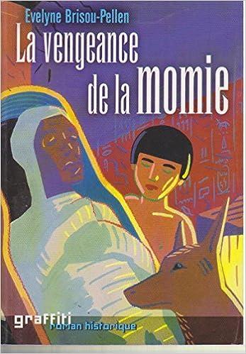 Livre La vengeance de la momie epub, pdf