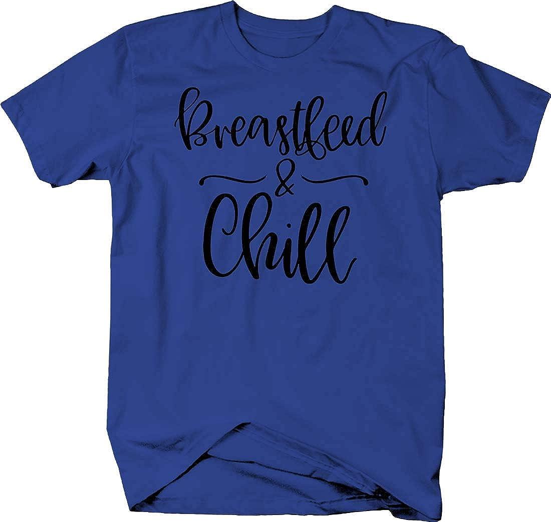 Breastfeed /& chill Cursive Funny Newborn Baby mom Family Love Tshirt