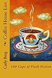 Coffee House Lies, Carly Berg, 1500439746