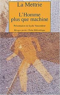 L'Homme plus que machine par Julien Offray de La Mettrie