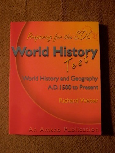 Preparing for the SOL World History Test - World History and Geography A.D. 1500 to Present