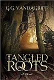 Tangled Roots, GG Vandagriff, 1590387457