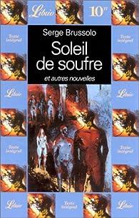 Soleil de soufre et autres nouvelles par Serge Brussolo